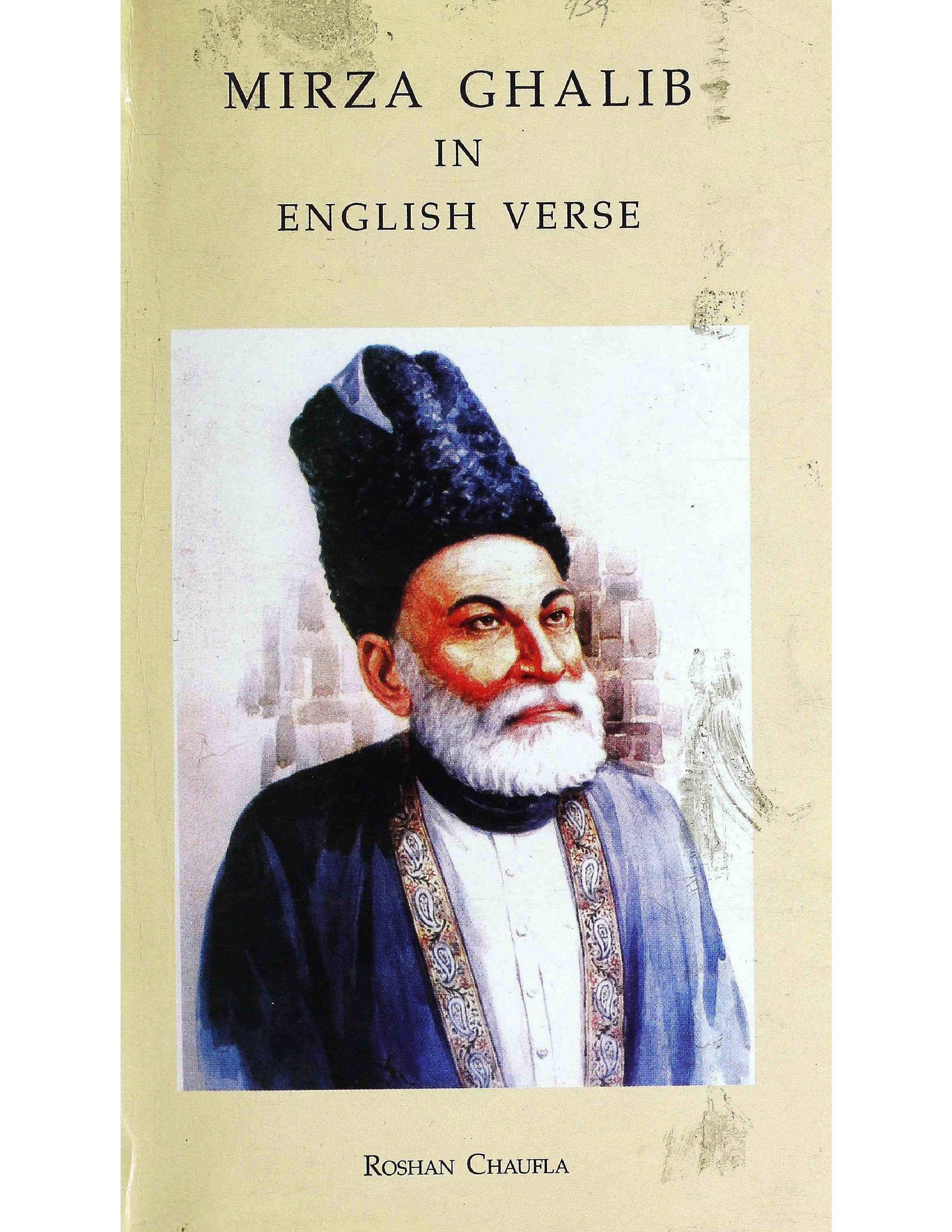 Mirza Ghalib in English Verse